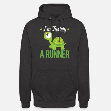 Slow I'm Turtely A Runner - Funny Slow Runner Turtle - Unisex Hoodie