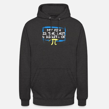 Pin Il mio PIN - Hoodie unisex