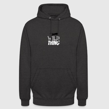 I am a kind of a wild thing - Unisex Hoodie