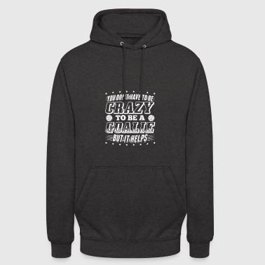 Handball YOU DONT HAVE TO BE CRAZY - Unisex Hoodie
