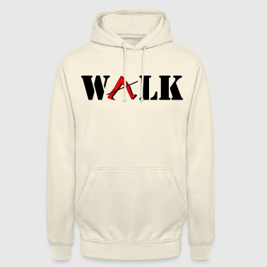 Walk walk - Sweat-shirt à capuche unisexe