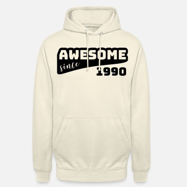 Since Awesome since 1990 / Birthday-Shirt - Unisex Hoodie
