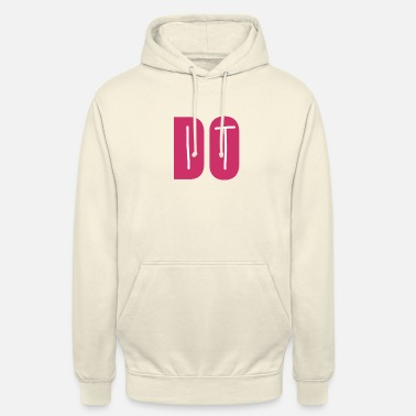 Do It DO IT - Felpa con cappuccio unisex