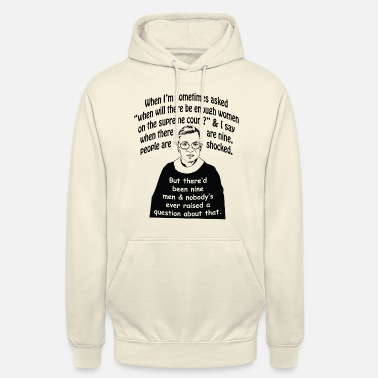 Quand on me demande parfois Ruth Bader Ginsburg - Sweat-shirt à capuche unisexe