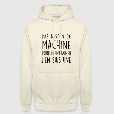 machine musculation j'en suis une - Sweat-shirt à capuche unisexe