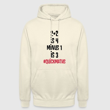2 Pac 2 PLUS 2 IS 4, MINUS 1 IS 3 QUICKMATHS - BIG SHAQ - Unisex Hoodie