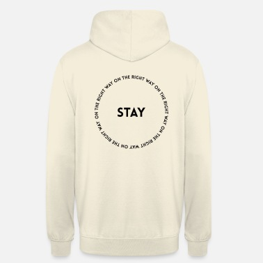 Blank STAY - blank and font - Unisex Hoodie