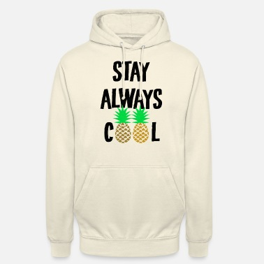 Cool Sayings Pineapple cool sayings saying - Unisex Hoodie