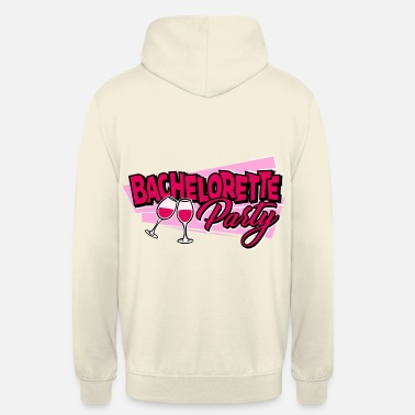 Bachelor Party Bachelorette Party - Unisex Hoodie