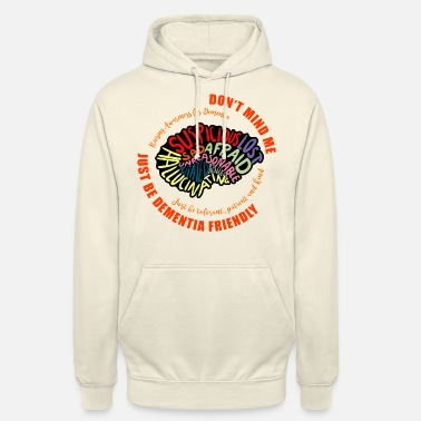 Vascular Dementia Just Be Dementia Friendly - Unisex Hoodie