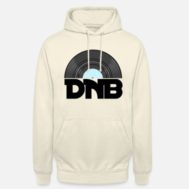 Dont Be A Dnb DNB - Unisex Hoodie