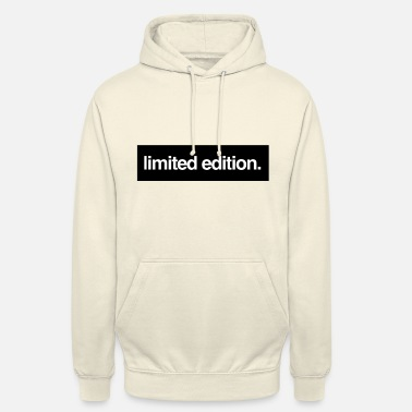 Limited limited edition. - Unisex Hoodie