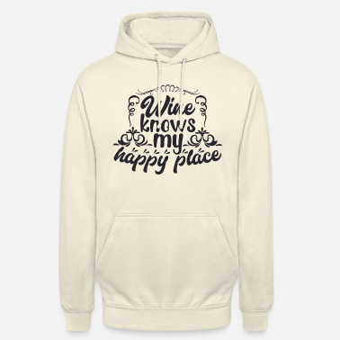 Serenity Wine knows my happy place - Unisex Hoodie