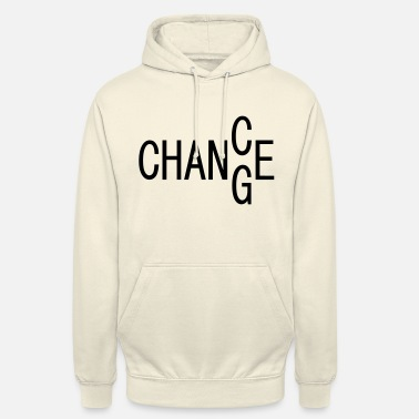 Change CHANCE / CHANGE, Motivation - Unisex Hoodie