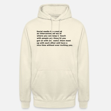 Media Funny Social Media Joke - Unisex Hoodie