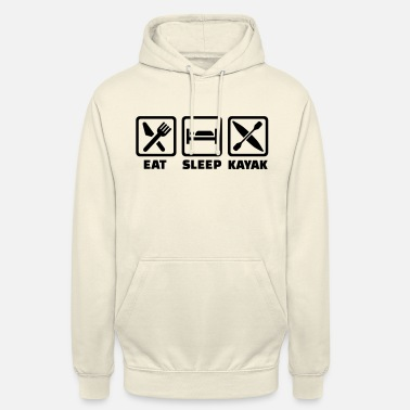 Eat Sleep Kayak Eat Sleep Kayak - Unisex Hoodie