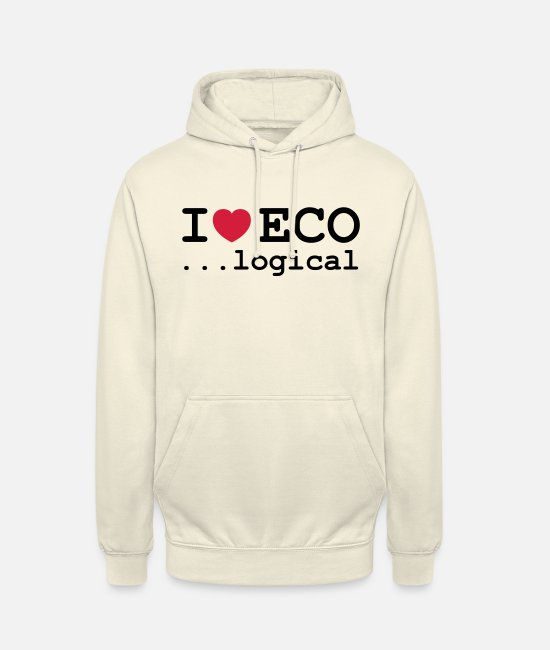 I Love Hoodies & Sweatshirts - Ecological - Unisex Hoodie vanilla
