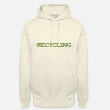 Recyclage recyclage - Sweat à capuche unisexe