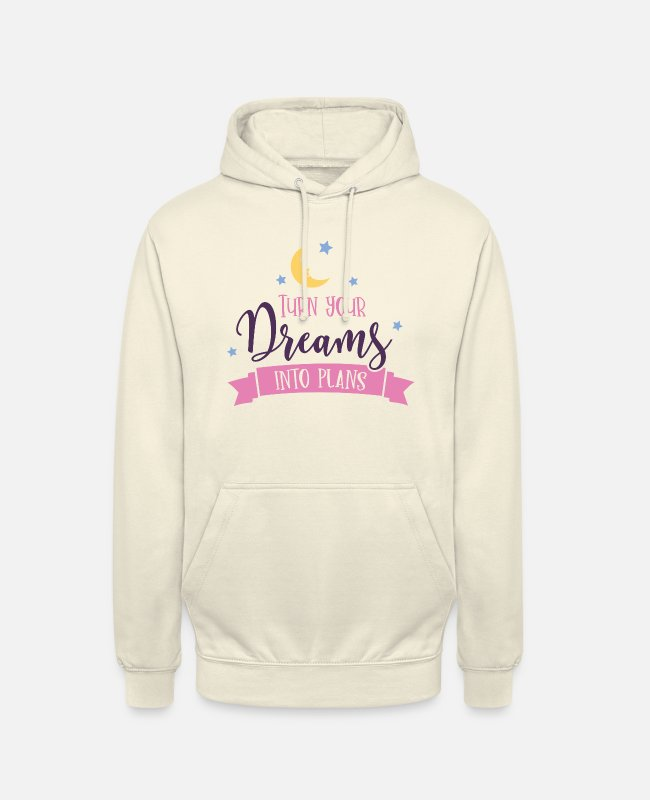 Spreadfeelings Pullover & Hoodies - turn dreams into plans - Unisex Hoodie Vanille-Milchshake