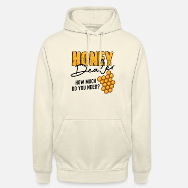 Wespe Honey Dealer how much do you need? - Unisex Hoodie