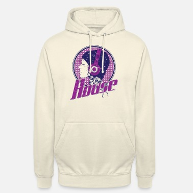 House Music House music - Unisex Hoodie