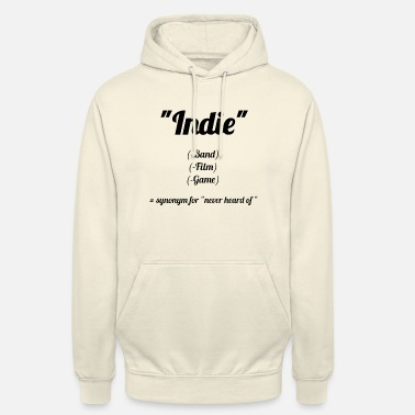 Indie Indie = I do not know! Mainstreamer Design - Unisex Hoodie