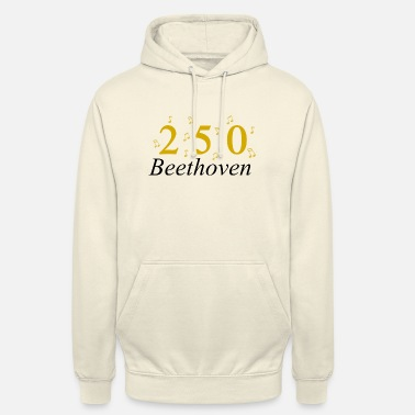 250 Years 250 Years of Beethoven music, Birthday - Unisex Hoodie
