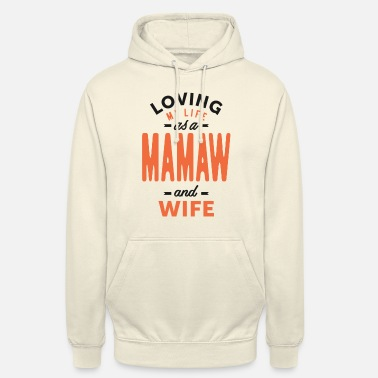 Online Mamaw and Wife - Unisex Hoodie