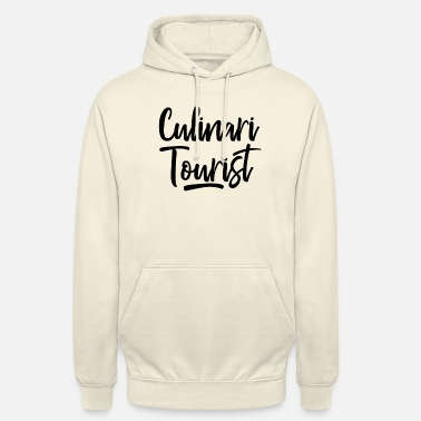 Culinary Culinary tourism - Unisex Hoodie