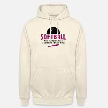 Ball Softball Theres Nothing Soft About Softball Gesche - Unisex Hoodie