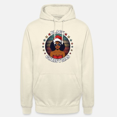 Afrocentricity Black Christmas Unapologetically - Unisex Hoodie
