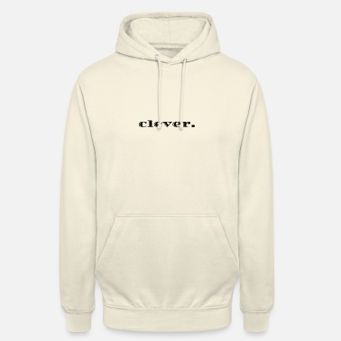 Clever clever. - Unisex Hoodie