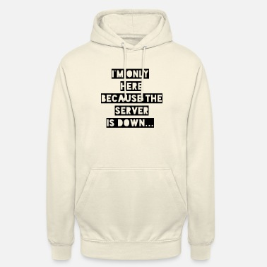 Server Message Server down - Unisex Hoodie