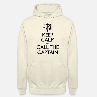 Keep Keep Calm And Call The Captain - Unisex hoodie