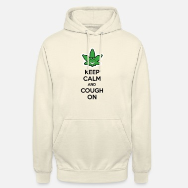 Keep Calm and Cough on - Unisex Hoodie