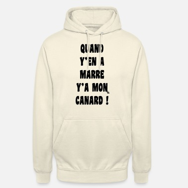 when we are sick currently my duck by dk - Unisex Hoodie