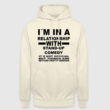 relationship with STAND UP COMEDY - Unisex Hoodie