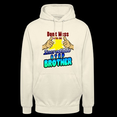 Incredible step-brother family shirt for birthday - Unisex Hoodie
