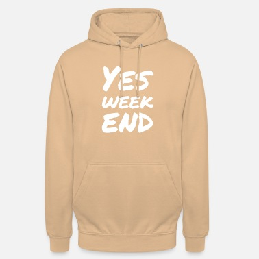 Weekend YES WEEKEND Party T-Shirt - Unisex Hoodie