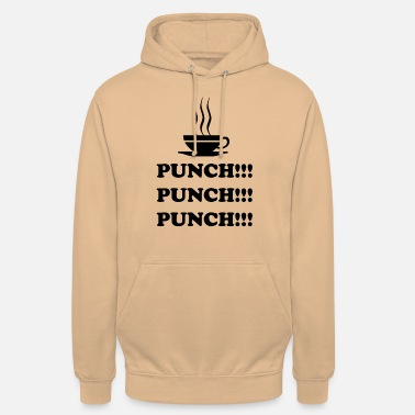 Punch Punch !!! Punch !!! Punch !!! - Unisex Hoodie