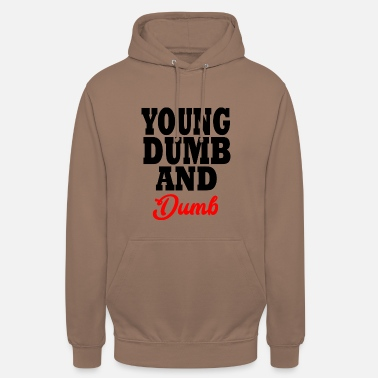 Young Money young dumb and dumb - Felpa con cappuccio unisex