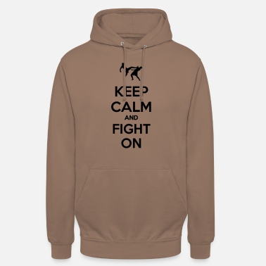 keep calm and fight on - Sweat à capuche unisexe