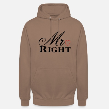 Mr Mr Right - Unisex Hoodie