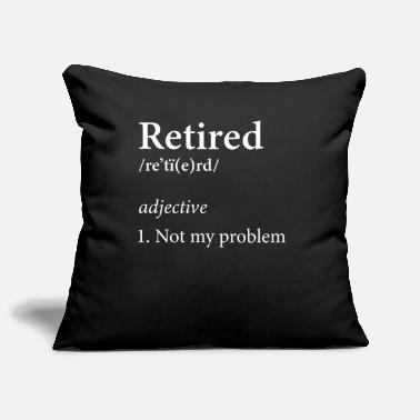 Retired Definition Retirement Rest Working - Sofa pillow cover 44 x 44 cm