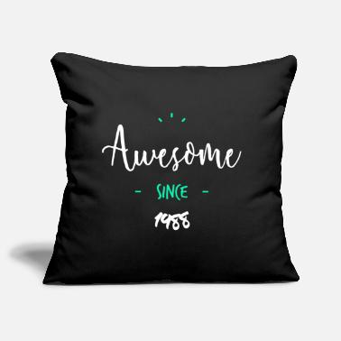 Since Awesome since 1988- - Housse de coussin décorative 44 x 44 cm