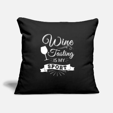 Sport Wine tasting is my Sport - vino lover - Housse de coussin