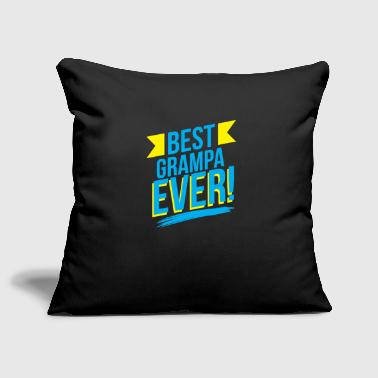 Best Grandpa of all time - gift idea - Sofa pillow cover 44 x 44 cm
