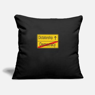 Dictatorship Leaving Democracy entering Dictatorship - Pillowcase 17,3'' x 17,3'' (45 x 45 cm)