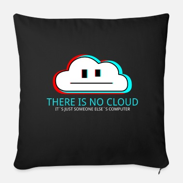Geek - The is No Cloud Server - Sofakissenbezug 44 x 44 cm