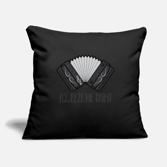Play Pillow Cases - Accordion Accordionist T Shirt Gift Squeeze me - Pillowcase 17,3'' x 17,3'' (45 x 45 cm) black